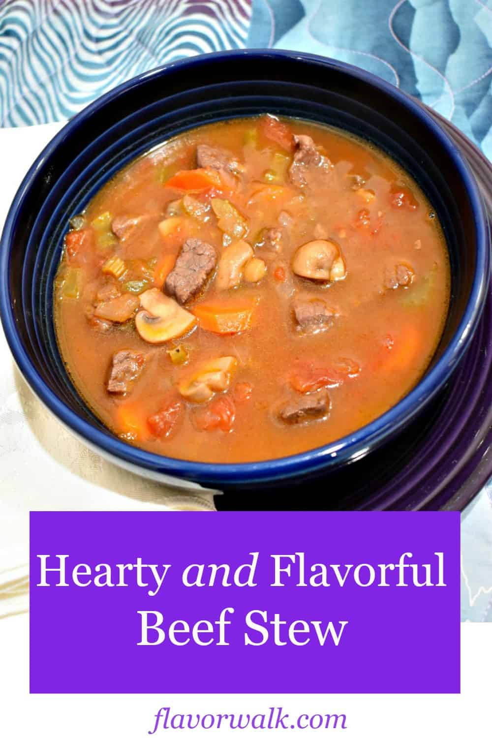 hearty and flavorful beef stew, hearty beef stew, beef stew, one pot meal