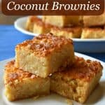 White Chocolate Coconut Brownies are the perfect blend of chewy coconut and sweet white chocolate. They're fudgy on the inside, crispy on top, and over all melt-in-your-mouth delicious! | Flavor Walk