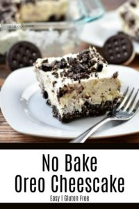 This No Bake Oreo Cheesecake Recipe is easy to make and incredibly delicious. The creamy filling on a gluten free cookie crust is a must-try summer dessert! #glutenfreerecipes #nobakedessert #nobakecheesecake