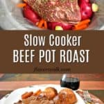 Uncooked beef pot roast and vegetables in slow cooker, a serving of slow cooker beef post roast and text in the middle