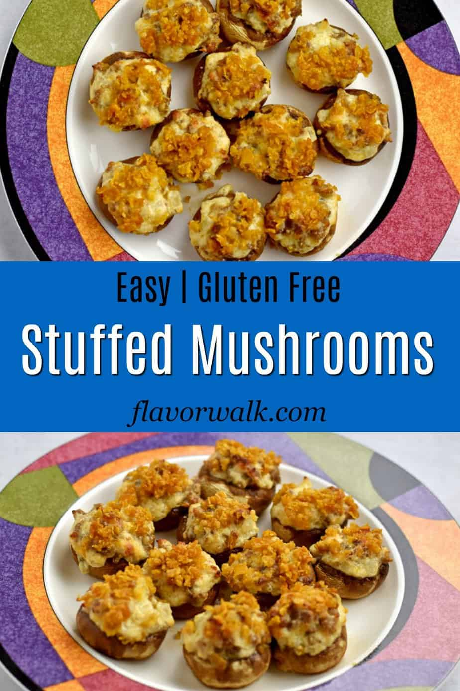 Top image and bottom image is round plate filled with gluten free stuffed mushrooms and middle image is blue text box.