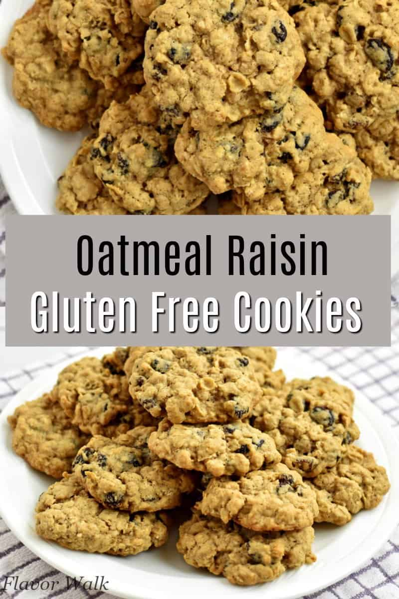 Gluten Free Oatmeal Raisin Cookies - Flavor Walk