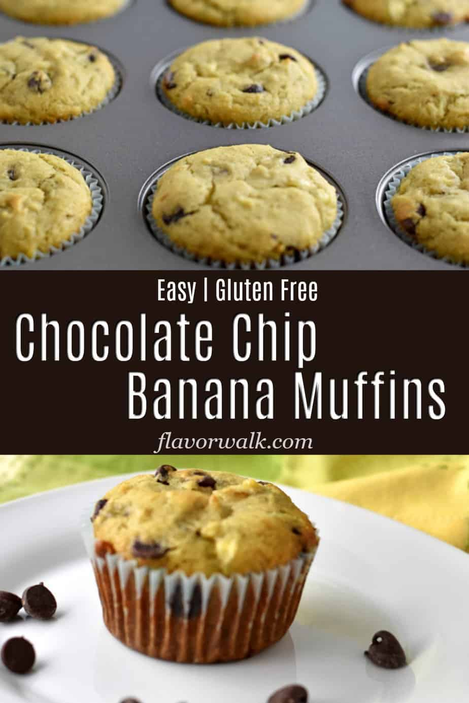 Top image is muffin pan filled with baked gluten free chocolate chip banana muffins, middle image is brown text overlay, bottom image is 1 gluten free chocolate chip banana muffin on a white plate with a few chocolate chips.