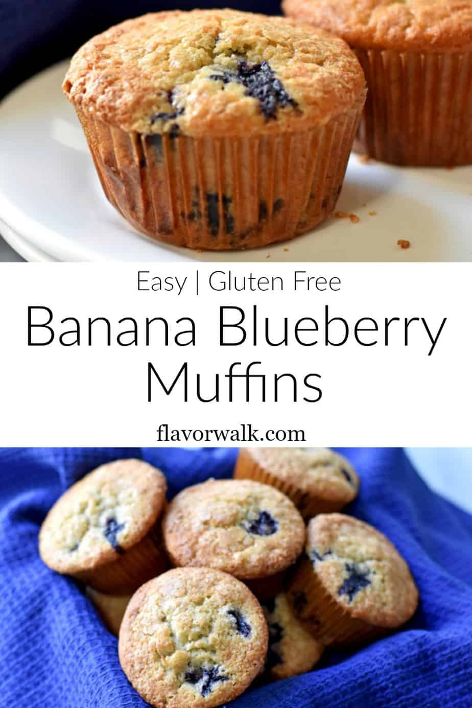Top image is close up of 1 gluten free banana blueberry muffin, middle image is text overlay, bottom image is basket lined with a blue kitchen towel, filled with gluten free banana blueberry muffins.