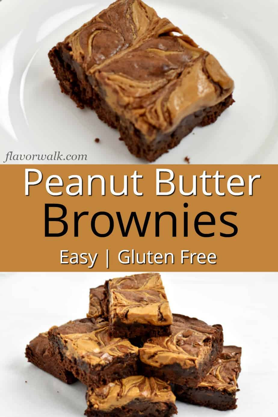 Top image is 1 gluten free peanut butter brownie on white plate, middle image is gold text overlay, bottom image is stack of gluten free peanut butter brownies.