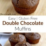 Top image is close up of 1 gluten free double chocolate muffin, middle image is white box with black and brown text overlay, bottom image is gluten free double chocolate muffins on a wood cutting board.